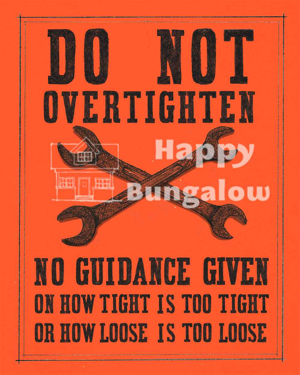 Do Not Overtighten