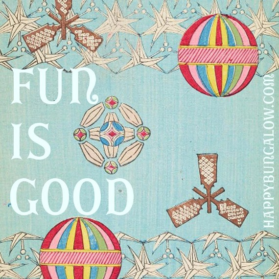fun is good quote over vintage illustration