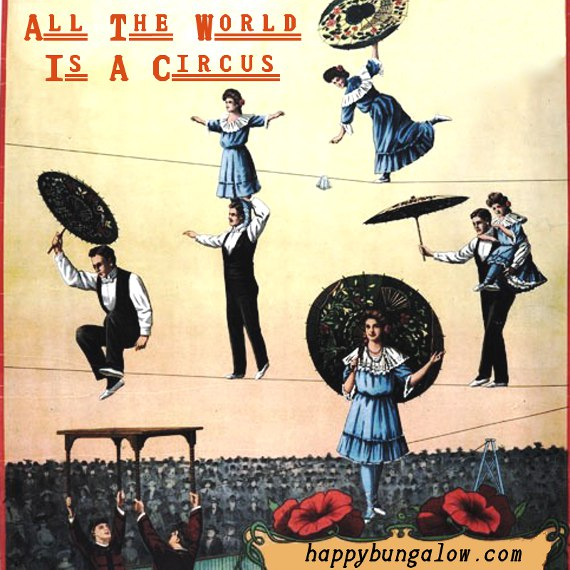 All the World is a Circus