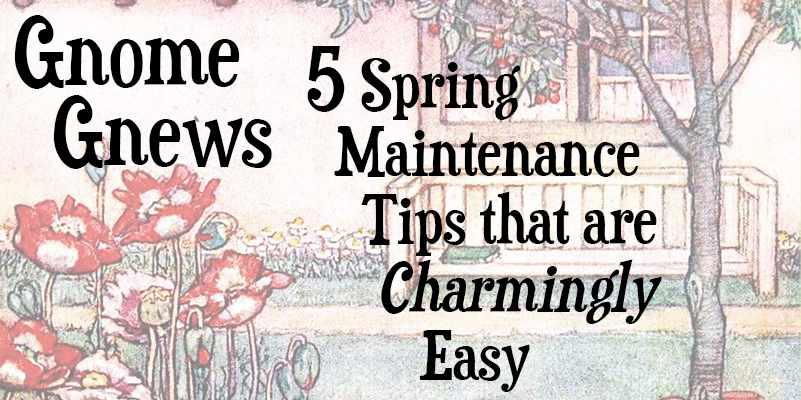 Spring Maintenance Tips for the Home