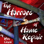 The Horrors of Home Repair